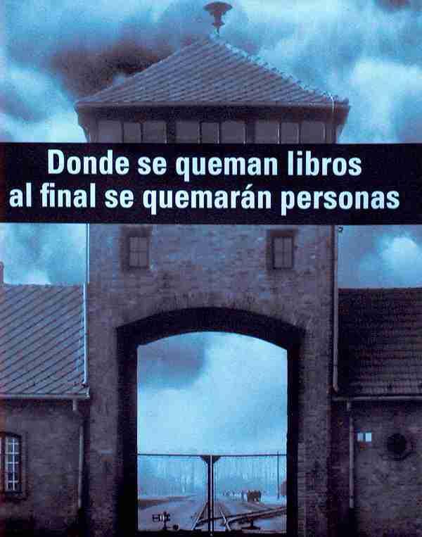 Donde se queman libros al final se quemaran personas