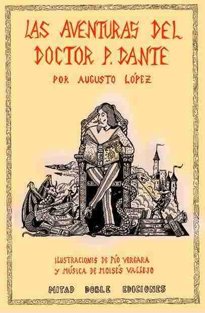 Las aventuras del Doctor P. Dante, por Augusto López