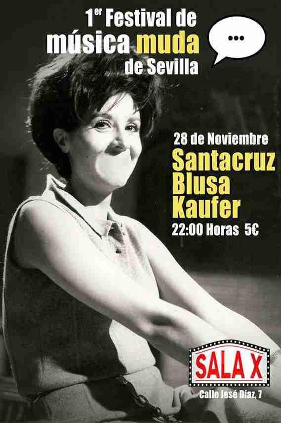 festival de música muda de Sevilla Blusa SantaCruz Kaufer